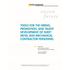 White Paper: Tools for the Hiring, Promotion, and Talent Development of Sheet Metal and Mechanical Contractor Personnel