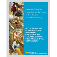 Decision-Making Framework for New Market Opportunities: Experiences From Sheet Metal & HVAC Contractors