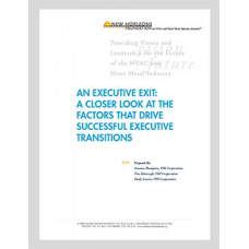 An Executive Exit - A Closer Look at the Factors That Drive Successful Executive Transitions