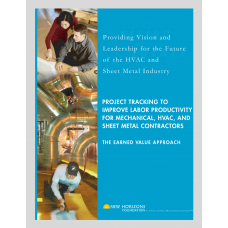 Project Tracking to Improve Labor Productivity for Mechanical, HVAC, and Sheet Metal Contractors: The Earned Value Approach