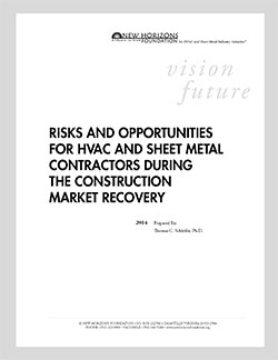 Risks and Opportunities for HVAC and Sheet Metal Contractors