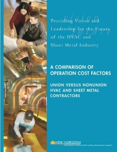 Cover Sheet - Comparison of Cost Factors in Union vs. Nonunion HVAC & Sheet Metal Contractors